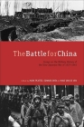 The Battle for China: Essays on the Military History of the Sino-Japanese War of 1937-1945 Cover Image