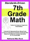 Standards-Driven 7th Grade Math (Textbook & Classroom Supplement): A Hands-On Standards-Driven Study Guide on How to Understand Cover Image