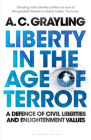 Liberty in the Age of Terror: A Defence of Civil Liberties and Enlightenment Values Cover Image