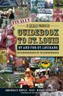Finally, a Locally Produced Guidebook to St. Louis by and for St. Louisans: Neighborhood by Neighborhood Cover Image