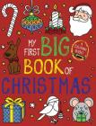 My First Big Book of Christmas (My First Big Book of Coloring) Cover Image