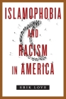 Islamophobia and Racism in America Cover Image