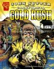 John Sutter and the California Gold Rush (Graphic History) Cover Image