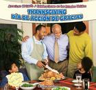 Thanksgiving/Dia de Accion de Gracias (American Holidays / Celebraciones En Los Estados Unidos) Cover Image