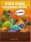 Kids Dino Coloring Book: Amazing Gift For Boys And Girls, Ages 3-6 Cover Image