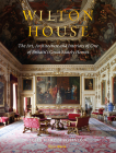 Wilton House: The Art, Architecture and Interiors of One of Britains Great Stately Homes Cover Image