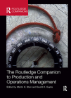 The Routledge Companion to Production and Operations Management (Routledge Companions in Business) Cover Image