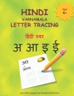 Hindi Varnamala Letter Tracing: Hindi Alphabet Practice Workbook - Trace and Write Hindi Letters Cover Image