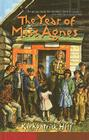 The Year of Miss Agnes (Aladdin Historical Fiction) Cover Image