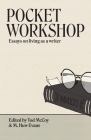 Pocket Workshop: Essays on living as a writer Cover Image