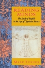 Reading Minds: The Study of English in the Age of Cognitive Science Cover Image
