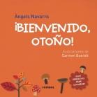 ¡Bienvenido, otoño! (¡Bienvenidas, estaciones!) Cover Image