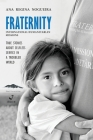 Fraternity International Humanitarian Missions: True stories about selfless service in a troubled world. Cover Image