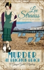 Murder at Brighton Beach: a cozy historical 1920s mystery (Ginger Gold Mystery #13) Cover Image