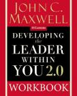 Developing the Leader Within You 2.0 Workbook Cover Image