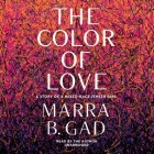 The Color of Love: A Story of a Mixed-Race Jewish Girl Cover Image