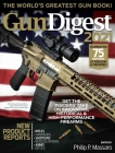 Gun Digest 2021, 75th Edition: The World's Greatest Gun Book! Cover Image