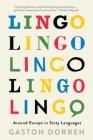 Lingo: Around Europe in Sixty Languages Cover Image