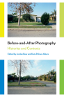 Before-And-After Photography: Histories and Contexts Cover Image