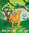 Kawan the Orangutan: Lost in the Rainforest Cover Image