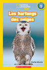 National Geographic Kids: Les Harfangs Des Neiges (Niveau 1) (National Geographic Readers: Level Pre1) Cover Image
