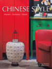 Chinese Style: Interiors, Furniture, Details Cover Image