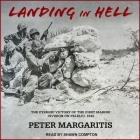 Landing in Hell: The Pyrrhic Victory of the First Marine Division on Peleliu, 1944 Cover Image