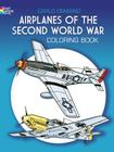 Airplanes of the Second World War Coloring Book (Dover History Coloring Book) Cover Image