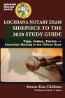 Louisiana Notary Exam Sidepiece to the 2020 Study Guide: Tips, Index, Forms-Essentials Missing in the Official Book Cover Image