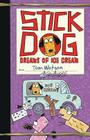 Stick Dog Dreams of Ice Cream Cover Image