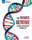 The Human Genome: Mapping the Blueprint of Human Life (Inquire & Investigate) Cover Image