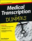Medical Transcription for Dummies Cover Image
