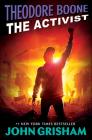 The Activist (Theodore Boone) Cover Image