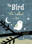 The Bird Who Swallowed a Star Cover Image