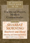 My People's Prayer Book Vol 10: Shabbat Morning: Shacharit and Musaf (Morning and Additional Services) Cover Image