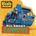 Bob the Builder: All About Lofty Cover Image