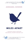 Miles Apart: A heartfelt guide to surviving miscarriage, stillbirth and baby loss Cover Image