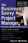 The Business Savvy Project Manager: Indispensable Knowledge and Skills for Success Cover Image