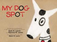 My Dog Spot Cover Image