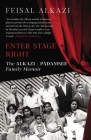 Enter Stage Right: The Alkazi-Padamsee Family Memoir Cover Image