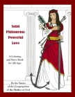 Saint Philomena: Powerful Love: A Coloring and Story Book for All Ages Cover Image