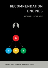 Recommendation Engines (The MIT Press Essential Knowledge series) Cover Image