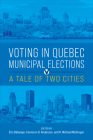 Voting in Quebec Municipal Elections: A Tale of Two Cities Cover Image