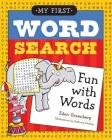 My First Word Search: Fun with Words Cover Image