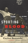 Sporting Blood: Tales from the Dark Side of Boxing Cover Image