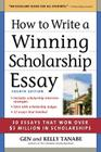 How to Write a Winning Scholarship Essay: Including 30 Essays That Won Over $3 Million in Scholarships Cover Image