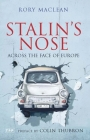 Stalin's Nose: Across the Face of Europe Cover Image