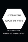Stop Bullying Because It's Wrong Cover Image