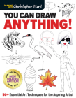 You Can Draw Anything!: 50+ Essential Art Techniques for the Aspiring Artist Cover Image