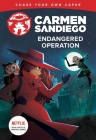 Endangered Operation (Carmen Sandiego Chase-Your-Own Capers) Cover Image